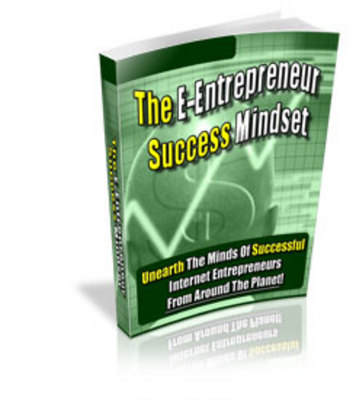 Product picture The E-Entrepreneur Success Mindset (PLR)