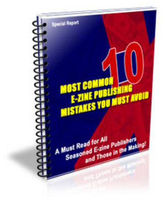 Product picture 10 MOST COMMON E-ZINE PUBLISHING MISTAKES (PLR)