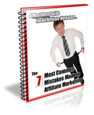 Product picture THE 7 MOST COMMON MISTAKES MADE IN AFFILIATE MARKETING (PLR)