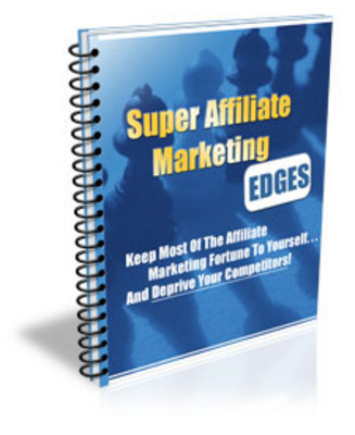 Product picture Super Affiliate Marketing Edges (PLR)