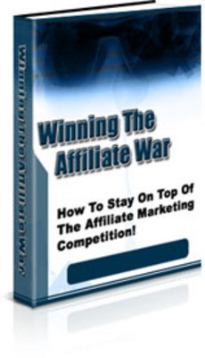Product picture Winning the Affiliate War (PLR)